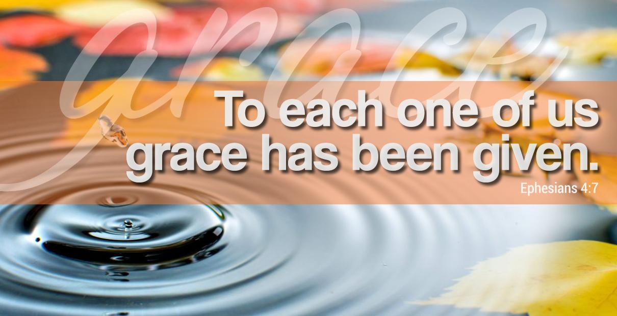 A cada uno de nosotros se nos ha dado la gracia. Efesios 4: 7. Ilustración de Troy Dossett, Comunicaciones Metodistas Unidas