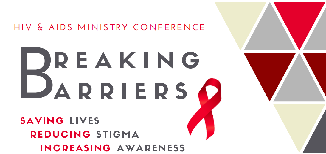 'Breaking Barriers' is the theme of the 2018 conference sponsored by The United Methodist Global AIDS Committee