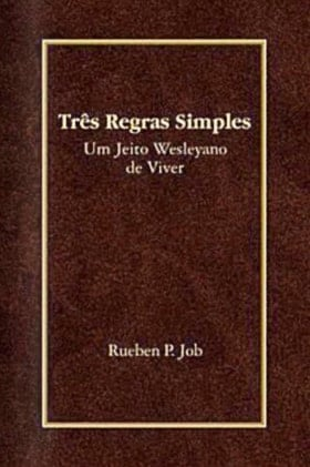 Three Simple Rules is available in several languages, including Portuguese. Photo courtesy Cokesbury.com.