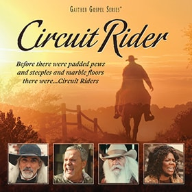 This new DVD from Gaither Music portrays the hardships of circuit riders as they proclaimed the Good News to small communities across America.