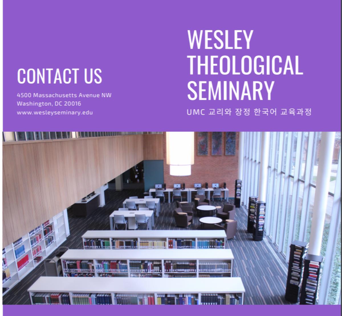 연합감리교회에서의 목사 안수와 타교단에서 연합감리교회로 허입하는데 요구되는 필수 이수과목 과정을 진행하는 웨슬리 신학대학원의 프로그램 플라이어.