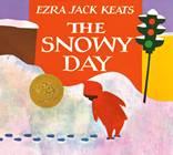 """The Snowy Day"" by Ezra Jack Keats"