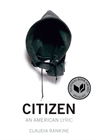 """""""Citizen: An American Lyric"""" by Claudia Rankine"""