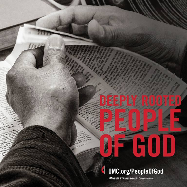 United Methodists are a deeply rooted people of God.