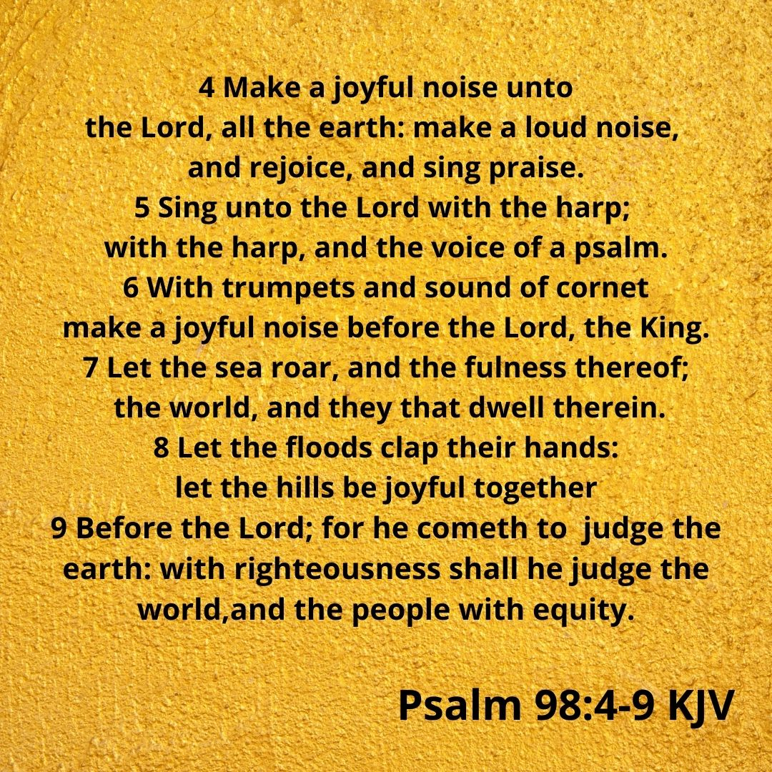 """Psalm 98 verses 4-9, served as the inspiration behind """"Joy to the World."""""""