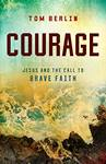 """Courage"" by Tom Berlin"