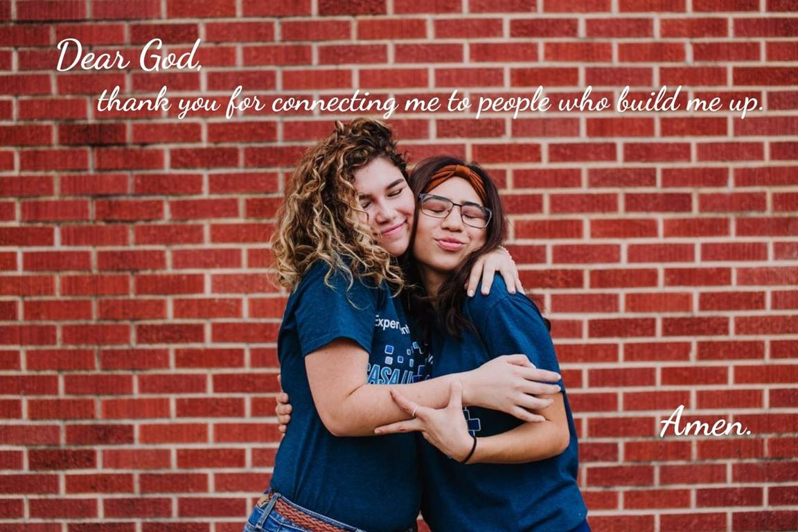 The Bible tells us to build each other up. (Thessalonians 5:11) We thank God for the people in our lives, both nearby and at a distance, who encourage us. Photo from Casa Linda United Methodist Church, Dallas, Texas, USA, 2018, courtesy of United Methodist Communications with Canva design.