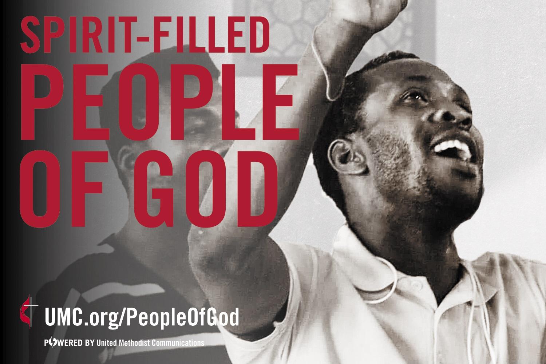 United Methodists are Spirit-filled People of God.
