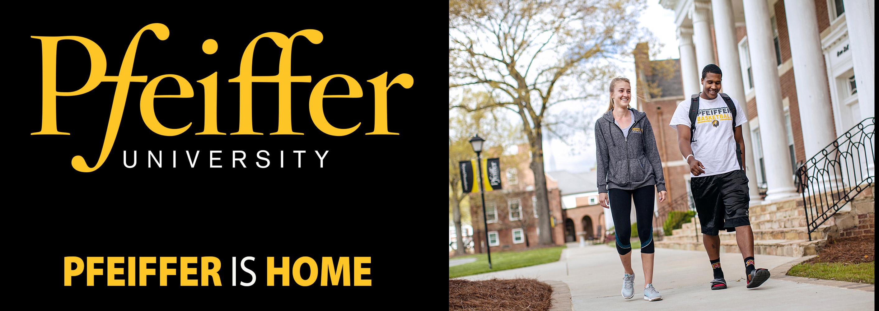 Pfeiffer University: Pfeiffer is Home
